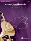 A Hymn Tune Rhapsody - Concert Band