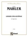 "Mahler: Fourteen Songs including Nine from ""Des Knaben Wunderhorn"", High Voice (German) - Voice"