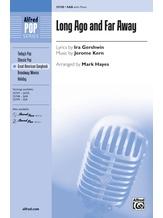 Long Ago and Far Away - Choral