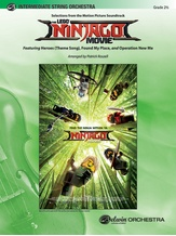The LEGO® Ninjago® Movie™: Selections from the Motion Picture Soundtrack - String Orchestra