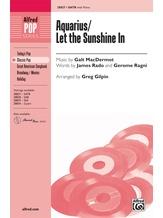 Aquarius / Let the Sunshine In - Choral