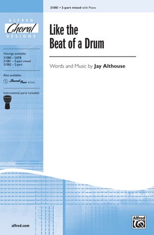 Like the Beat of a Drum - Choral