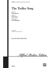 The Trolley Song - Choral
