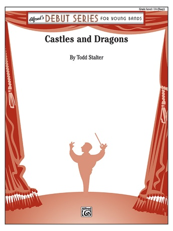 Castles and Dragons: 1st B-flat Trumpet: Todd Stalter | Concert Band