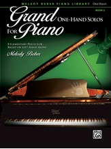 Grand One-Hand Solos for Piano, Book 2: 8 Elementary Pieces for Right or Left Hand Alone - Piano