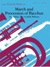 March and Procession of Bacchus - Concert Band