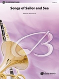 Songs of Sailor and Sea - Concert Band