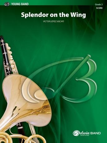 Splendor on the Wing - Concert Band