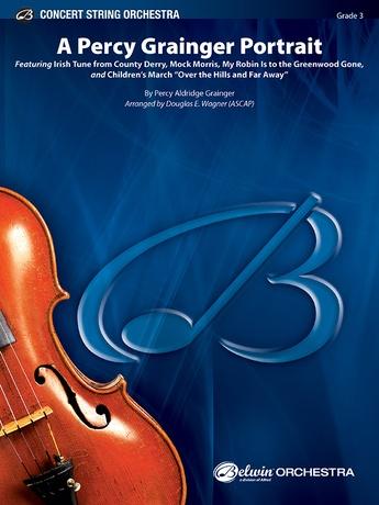 A Percy Grainger Portrait - String Orchestra