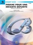 Pavane Pour Une Infante Defunte (Pavanne for a Dead Princess) - Concert Band
