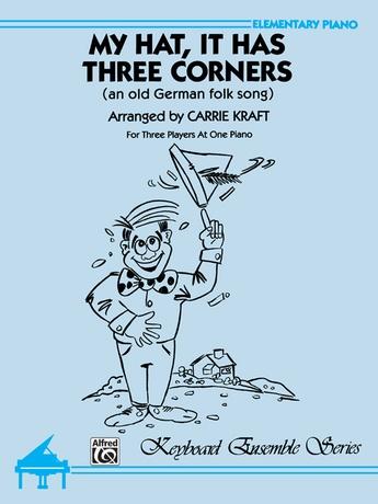 My Hat, It Has Three Corners - Piano Trio (1 Piano, 6 Hands) - Piano