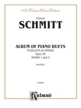 Schmitt: Album of Piano Duets, Volume I - Piano Duets & Four Hands