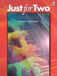 Just for Two, Book 2 - Piano Duet (1 Piano, 4 Hands) - Piano Duets & Four Hands