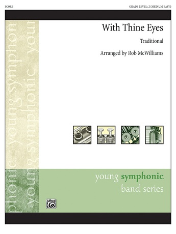 With Thine Eyes - Concert Band