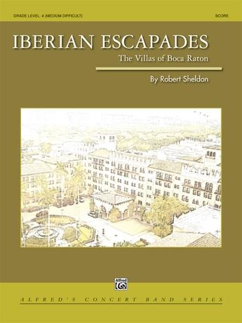 Iberian Escapades - Concert Band