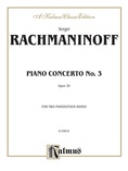 Rachmaninoff: Piano Concerto No. 3 in D Minor, Op. 30 - Piano Duets & Four Hands