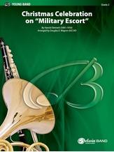 "Christmas Celebration on ""Military Escort"" - Concert Band"