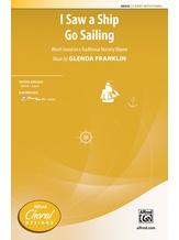 I Saw a Ship Go Sailing - Choral
