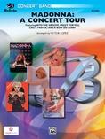 Madonna: A Concert Tour - Concert Band