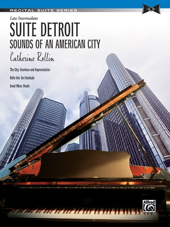 Suite Detroit: Sounds of an American City - Piano Suite - Piano