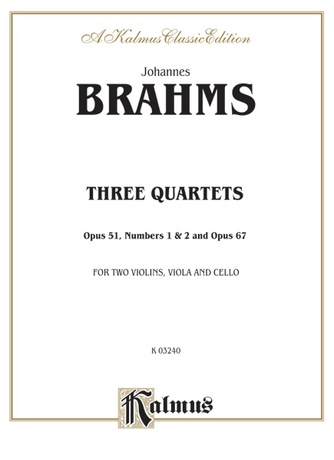 Brahms: Three String Quartets, Op. 51, Nos. 1 & 2, Op. 67 - String Quartet