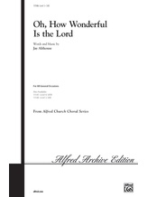 Oh, How Wonderful Is the Lord - Choral
