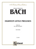 Bach: Eighteen Little Preludes (Ed. Hans Bischoff) - Piano