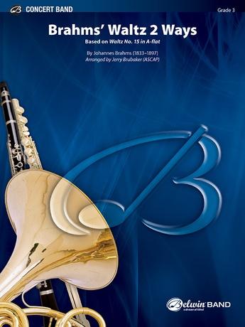 Brahms' Waltz 2 Ways - Concert Band