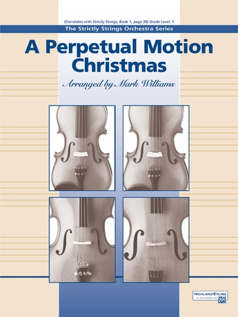 A Perpetual Motion Christmas - String Orchestra