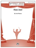 Slam Jam! - Concert Band