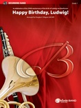 Happy Birthday, Ludwig - Concert Band