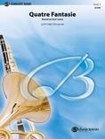 Quatre Fantasie - Concert Band