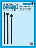 Overture in Percussion - Percussion Ensemble