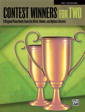 Contest Winners for Two, Book 3: 9 Original Piano Duets from the Alfred, Belwin, and Myklas Libraries - Piano Duets & Four Hands
