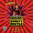 Return of Roundtree from <i>Broadway Bounty Hunter</i> - Piano/Vocal