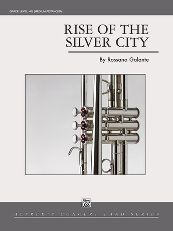 Rise of the Silver City - Concert Band
