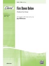 Fire Down Below - Choral