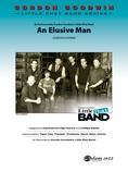 An Elusive Man - Jazz Ensemble