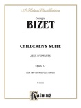 Bizet: Children's Suite (Jeux D'Enfants) - Piano Duets & Four Hands