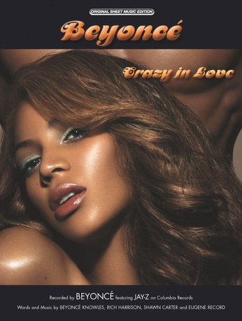 Crazy in Love: Beyoncé   Piano/Vocal/Chords Sheet Music