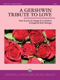 A Gershwin Tribute to Love - Concert Band