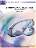Symphonic Festival (An Overture for Band) - Concert Band