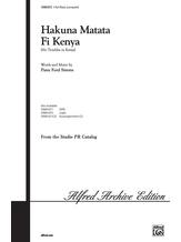 Hakuna Matata Fi Kenya (No Troubles in Kenya) - Choral