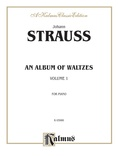 Strauss: Waltzes, Volume I - Piano