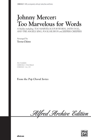 Johnny Mercer: Too Marvelous for Words (A Medley) - Choral