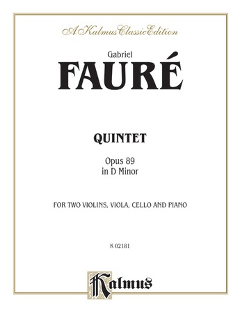 Fauré: Quintet, Op. 89 in D Minor - Mixed Ensembles