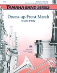 Drums-up-Front March - Concert Band