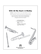 With All My Heart (A Medley) - Choral Pax