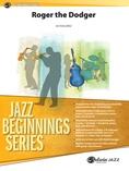 Roger the Dodger - Jazz Ensemble