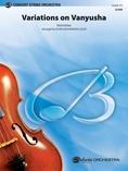 Variations on Vanyusha - String Orchestra